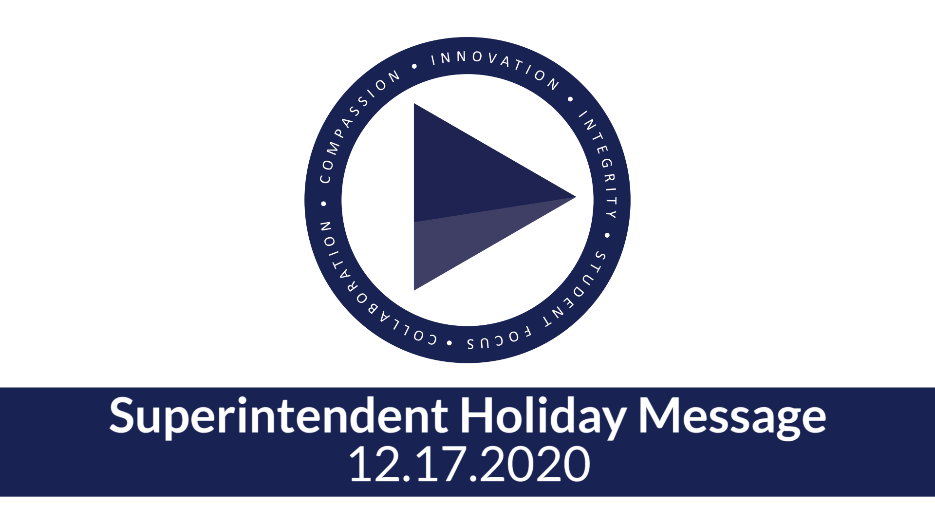 Superintendent Holiday Message 12.17.2020
